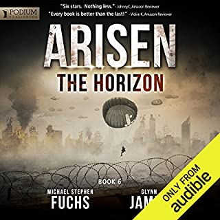 The Horizon     Arisen, Book 6              By:                                                                                                                                 Michael Stephen Fuchs,                                                                                        Glynn James                               Narrated by:                                                                                                                                 R. C. Bray                      Length: 8 hrs and 25 mins     2,495 ratings     Overall 4.7