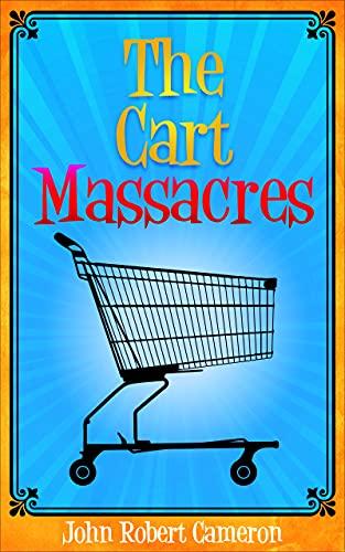 The Cart Massacres