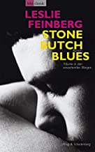 Stone Butch Blues - Traeume in den erwachenden Morgen