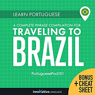 Learn Portuguese     A Complete Phrase Compilation for Traveling to Brazil              Autor:                                                                                                                                 Innovative Language Learning LLC                               Sprecher:                                                                                                                                 PortuguesePod101.com                      Spieldauer: 9 Std. und 29 Min.     Noch nicht bewertet     Gesamt 0,0