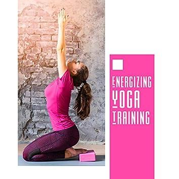 Energizing Yoga Training – New Age Music for Yoga & Meditation Exercises 2019