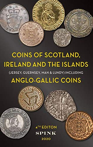 Compare Textbook Prices for The Coins of Scotland, Ireland & the Islands 4 Edition ISBN 9781912667482 by Howard, Emma