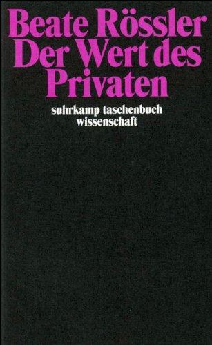 Der Wert des Privaten (suhrkamp taschenbuch wissenschaft)