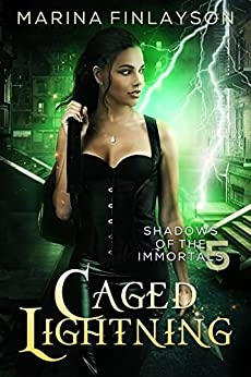 Caged Lightning (Shadows of the Immortals Book 5) by [Marina Finlayson]
