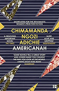 Americanah by [Chimamanda Ngozi Adichie]
