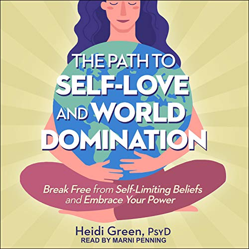 The Path to Self-Love and World Domination Titelbild