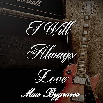 I Will Always Love Max Bygraves, Vol. 1