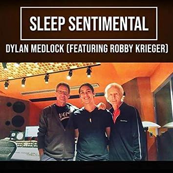 Sleep Sentimental (feat. Robby Krieger)