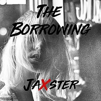 The Borrowing