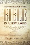 The Core Message of the Bible in a Few Pages - God's Love Rules: The Truth About The Good News (The Truth, Love & God series)