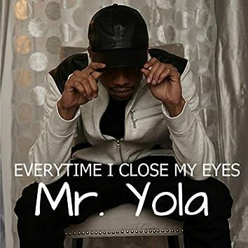 Everytime I Close My Eyes