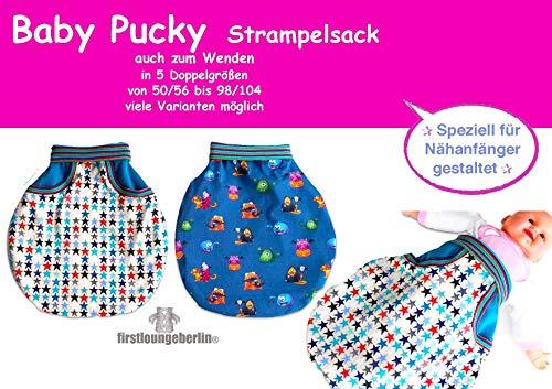 Baby Pucky Pucksack selbernähen mit Schnittmuster für Gr. 50 bis 104 firstloungeberlin für Nähanfänger: Ausführliches Nähbuch mit Sofort-Download-Schnittmuster zum Nähen des Baby Pucky Strampelsacks
