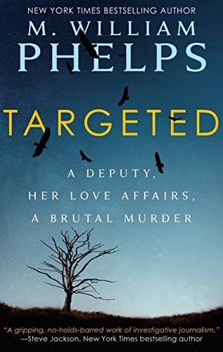 TARGETED: A Deputy, Her Love Affairs, A Brutal Murder