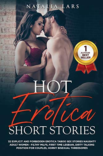 Compare Textbook Prices for Hot Erotica Short Stories: 32 Explicit and Forbidden Erotic Taboo Hot Sex Stories Naughty Adult Women: Filthy Milfs, First Time Lesbian, Dirty Talking Position for Couples, Horny Bisexual Threesomes  ISBN 9781801577656 by