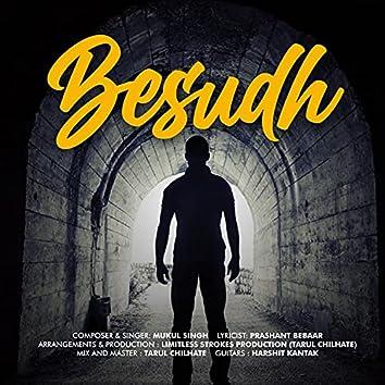 Besudh (feat. Prashant Bebaar)