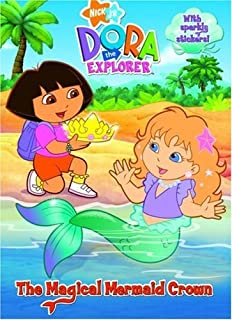 The Magical Mermaid Crown (Dora the Explorer) (Hologramatic Sticker Book) by Golden Books (2007-08-14)