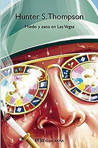 Miedo y asco en Las Vegas: 43 par Hunter S. Thompson