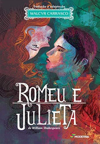 Romeu e Julieta - Série Clássicos Universais