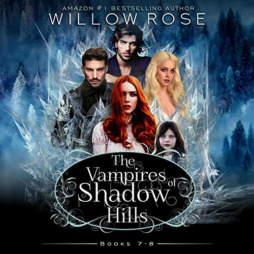 The Vampires of Shadow Hills Series: Vol. 7-8 Titelbild