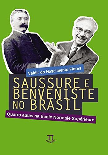 Saussure e Benveniste no Brasil