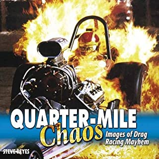 Quarter-Mile Chaos