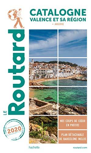 Guide du Routard Catalogne Valence et sa région 2020: + Andorre