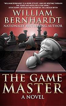 The Game Master by [William Bernhardt]