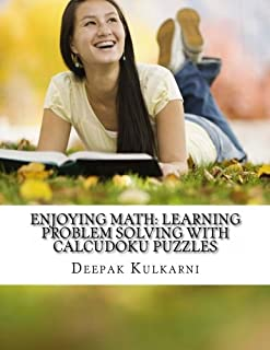 Enjoying Math: Learning Problem Solving With CalcuDoku puzzles