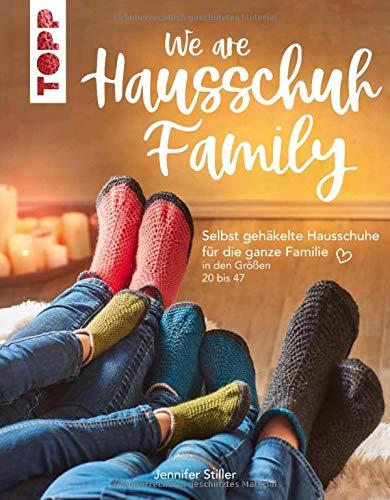 We are HAUSSCHUH-Family: Selbst gehäkelte Hausschuhe für die ganze...
