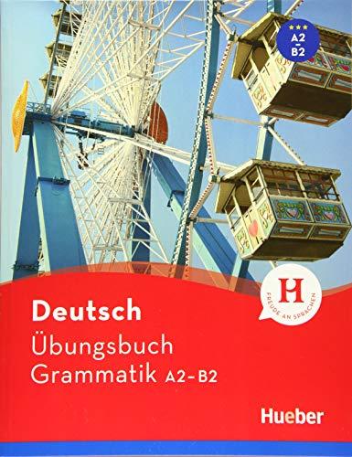 Deutsch Übungsbuch Grammatik A2-B2: Buch