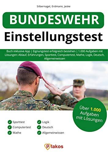 Bundeswehr Einstellungstest: Buch inklusive App | Eignungstest erfolgreich bestehen | 1.000 Aufgaben mit Lösungen: Ablauf, Erfahrungen, Sporttest, Computertest, Mathe, Logik, Deutsch, Allgemeinwissen