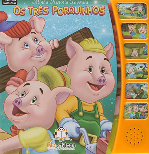 Minha Historia Favorita - os Três Porquinhos