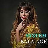 System Balajage (Italian Edition)