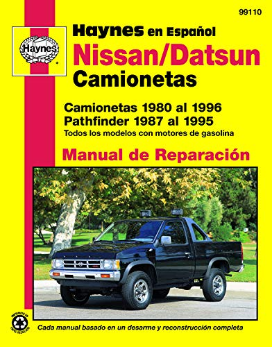 Nissan/Datsun Camionetas 1980 al 1996, Pathfinder 1987 al 1995 (Haynes en Espanol) (Spanish Edition)