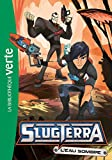 Slugterra 05 - L'eau sombre