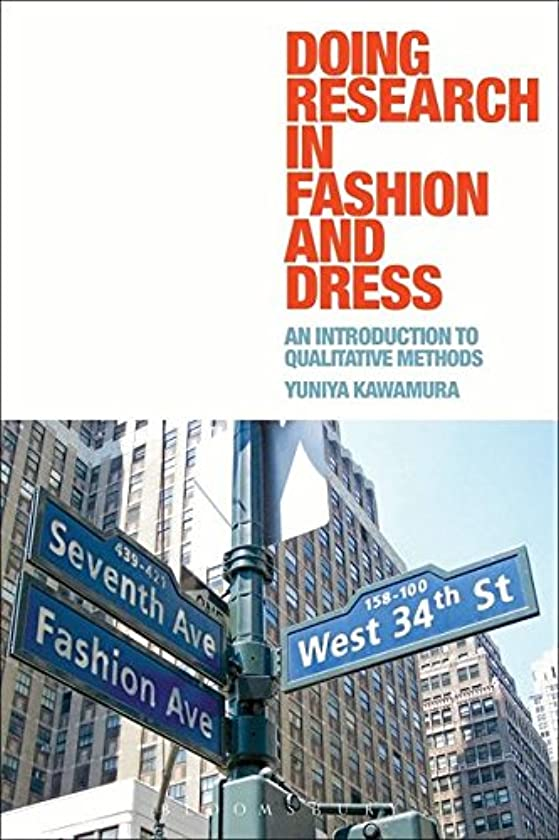 染料本質的ではない修正Doing Research in Fashion and Dress: An Introduction to Qualitative Methods