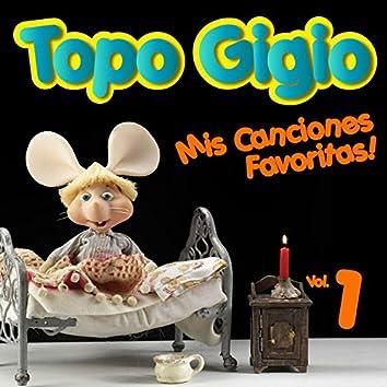 Topo Gigio: Mis Canciones Favoritas, Vol. 1