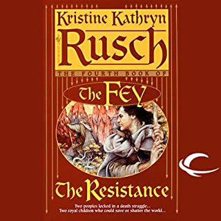 The Resistance     The Fey, Book 4              By:                                                                                                                                 Kristine Kathryn Rusch                               Narrated by:                                                                                                                                 David DeSantos                      Length: 20 hrs and 40 mins     136 ratings     Overall 4.4