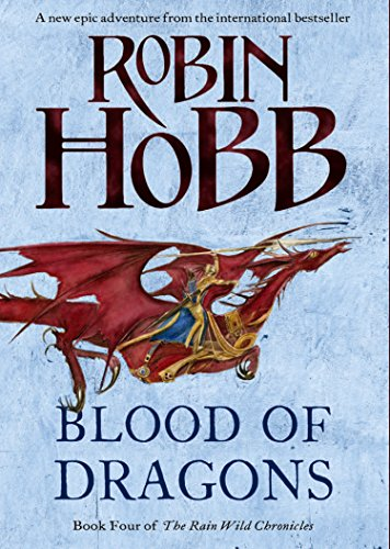Blood of Dragons (The Rain Wild Chronicles, Book 4) (English Edition)