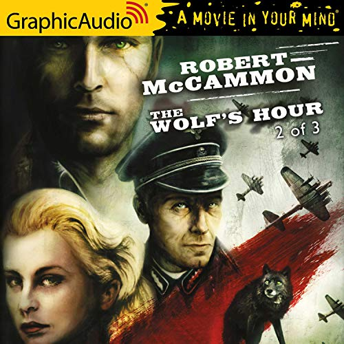 The Wolf's Hour (2 of 3) Audiobook By Robert McCammon cover art