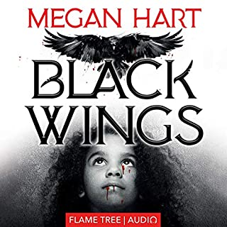 Black Wings      Fiction Without Frontiers              By:                                                                                                                                 Megan Hart                               Narrated by:                                                                                                                                 Jeannette Robinson                      Length: 8 hrs and 37 mins     1 rating     Overall 4.0