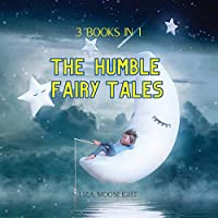 The Humble Fairy Tales: 3 Books In 1
