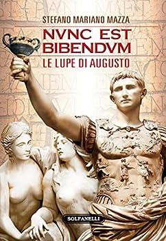 Hardcover Nunc est bibendum. Le lupe di Augusto [Italian] Book