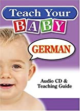 Teach Your Baby German (English and German Edition)