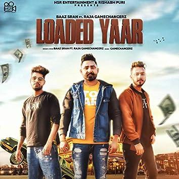 Loaded Yaar (feat. Raja Gamechangerz)