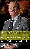 Reino de Portugal: Dom Duarte Pio Duque de Braganza
