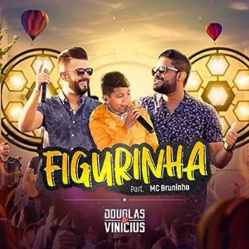 Figurinha (feat. MC Bruninho) [Ao Vivo]