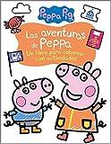 Las aventuras de Peppa (Actividades para colorear) (Peppa Pig)