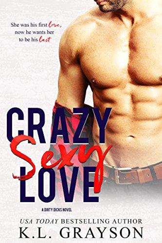 Crazy, Sexy Love (Crazy Love Series Book 1) (English Edition)