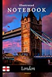 Tower Bridge Notebook with Illustrations.: Perfect for School, Home & Office, Make your Notes Unique. (Great Britain - Illustrated Notebooks)